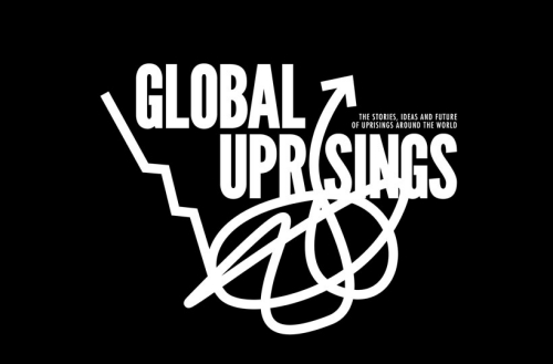 Global Uprisings