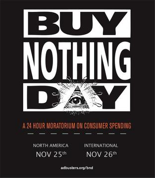 #OCCUPYXMAS Buy Nothing Day 2011